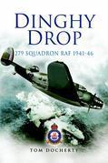 Dinghy Drop: 279 Squadron RAF 1941-1946