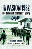 Invasion 1982: The Falkland Islanders' Story