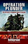 Operation Plunder: The British and Canadian Operations