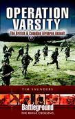 Operation Varsity: Rhine Crossing: The British & Canadian Airborne Assault