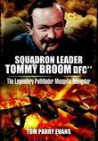 Squadron Leader Tommy Broom DFC**: The Legendary Pathfinder Mosquito Navigator
