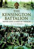 Kensington Battalion: 'Never Lost a Yard of Trench'