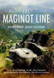 The Maginot Line: History and Guide