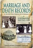 Birth, Marriage and Death Records: A Guide for Family Historians