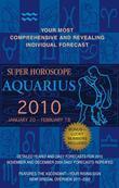 Aquarius (Super Horoscopes 2010)