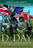 Major & Mrs Holt's Definitive Battlefield Guide to the D-Day Normandy Landing Beaches