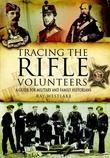 Tracing the Rifle Volunteers: A Guide for Military and Family Historians