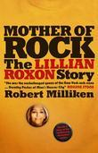 Mother of Rock: The Lillian Roxon Story