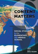 Content Matters: Social Studies in the Elementary and Middle School