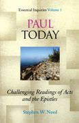 Paul Today: Challenging Readings of Acts and the Epistles