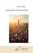 Zoroastre à Manhattan