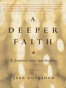 A Deeper Faith: A Journey into Spirituality