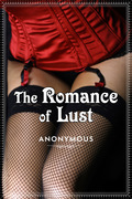 The Romance of Lust