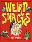 Weird Snacks