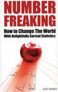 Number Freaking: How to Change the World with Delightfully Surreal Statistics