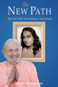 The New Path: Life with Paramhansa Yogananda