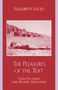 The Pleasures of the Text: Violette Leduc and Reader Seduction