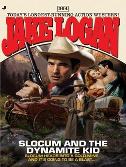 Slocum 364: Slocum and the Dynamite Kid