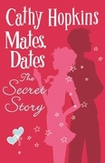 Mates, Dates: The Secret Story