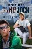 Jeff Erno - Another Dumb Jock