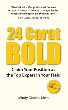 24 Carat Bold: Claim Your Position as the Top Expert in Your Field
