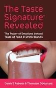 The Taste Signature Revealed: The Power of Emotions behind Taste of Food & Drink Brands