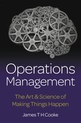 Operations Management: The Art & Science of Making Things Happen