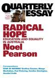 Quarterly Essay 35 Radical Hope: Education & Equality in Australia