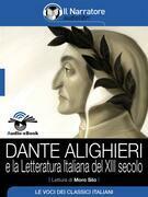 Dante Alighieri e la letteratura italiana del XIII secolo (Audio-eBook EPUB3)