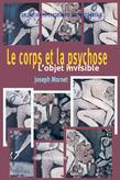 Le corps et la psychose