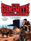 The Gunsmith 323: A Daughter's Revenge