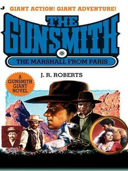 Gunsmith Giant 13: The Marshal from Paris