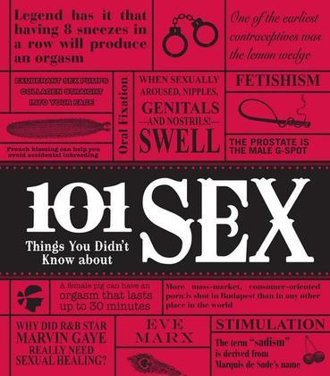 101 Things You Didn't Know about Sex