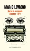 DIARIO DE UN CANALLA - BURDEOS, 1972