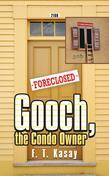 Gooch, the Condo Owner