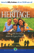 Your Heritage: How to Be Intentional about the Legacy You Leave