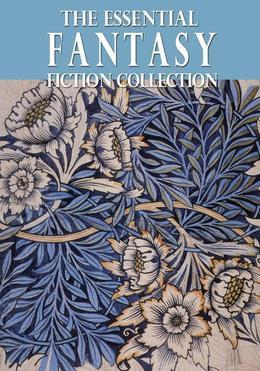 The Essential Fantasy Collection