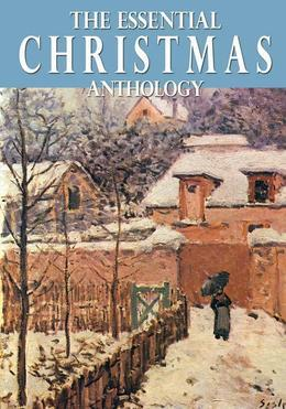 The Essential Christmas Anthology