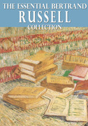 The Essential Bertrand Russell Collection