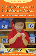 Activity Schedules for Children with Autism, Second Edition: Teaching Independent Behavior