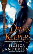 Dawnkeepers: A Novel of the Final Prophecy