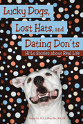 Lucky Dogs, Lost Hats, and Dating Don'ts: Hi-Lo Stories about Real Life