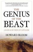 The Genius of the Beast: A Radical Re-Vision of Capitalism
