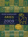 Aries (Super Horoscopes 2009)