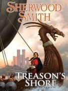Sherwood Smith - Treason's Shore