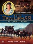The Trailsman #334: Colorado Clash