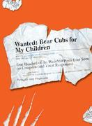 Wanted - Bear Cubs for My Children