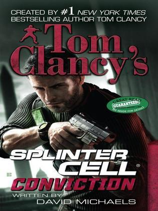 Tom Clancy's Splinter Cell: Conviction: Conviction