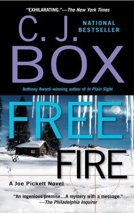 Free Fire: A Joe Pickett Novel