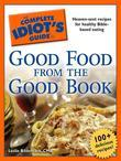 The Complete Idiot's Guide to Good Food from the Good Book